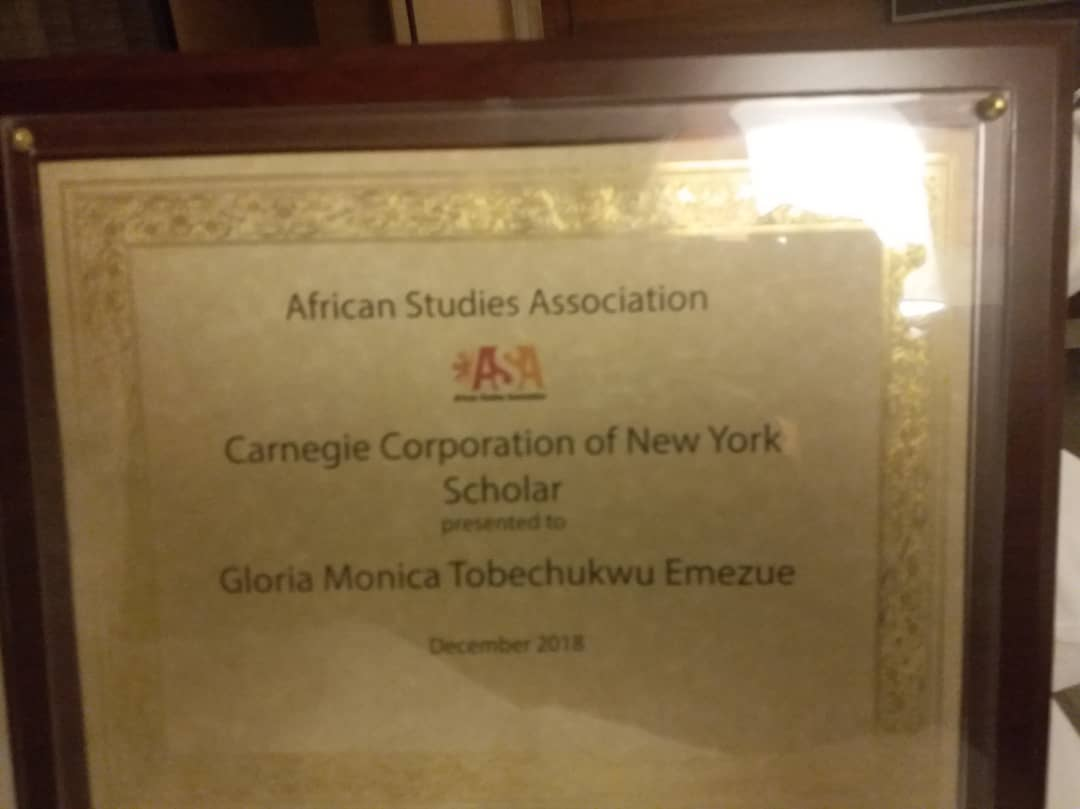 The Carnegie Corporation of New York Scholar Award which was received by Prof Gloria Monica Tobechukwu Emezue during the annual conference of the African Studies Association's conference held at Marquis Marriot Hotel, Atlanta, Georgia 29th Nov – Dec 2018.